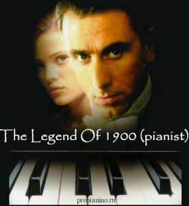 The legend of 1900 (pianist)